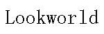 lookworld