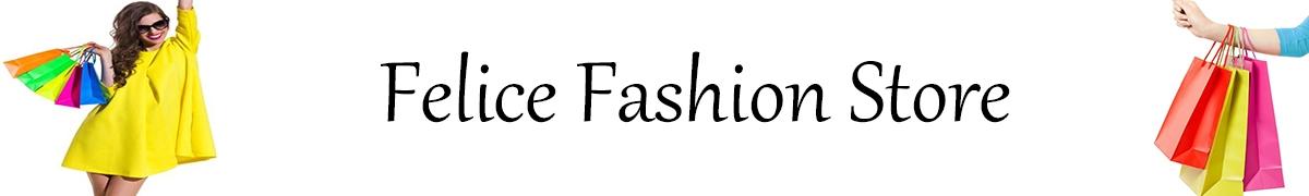 Felice Fashion Store