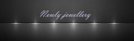Newly jewellery