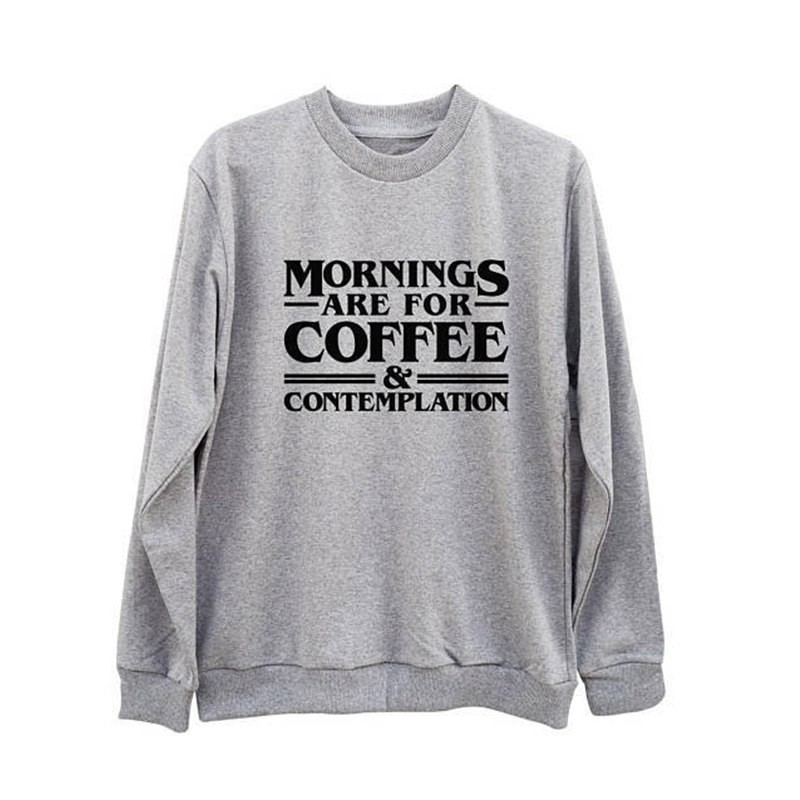 7e7c418faca Item specifics  Seller SKU AyRLfrvbeUX  Brand  Mornings Are For Coffee  Letter Print Europe and America Trend Street English Sweatshirt Personality  Couple ...