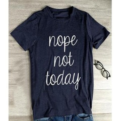 Women Casual Nope Not Today Letter Printed Fashion  Summer Short Sleeve Cotton Tops T-shirts Blue XL