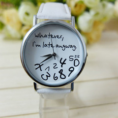 Whatever I am Late Anyway Letter Pattern Leather Men Women Watches Fresh Wristwatch Lady Watch white one size