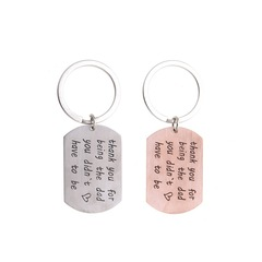 Thank You for Being The Dad You Didn't Have To Be Stainless Steel Keychain Keyrings Gifts Rose gold One size