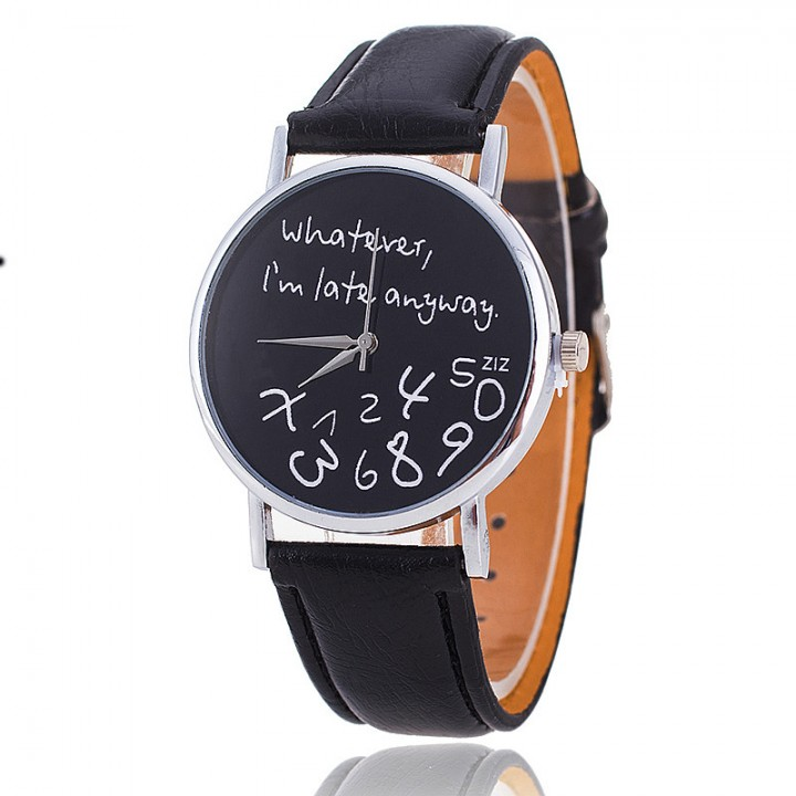 New Fashion Leather Quartz Whatever I am late Anyway Women's Wrist Watch black